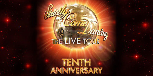 Strictly Come Dancing Live Tour 10th Anniversary