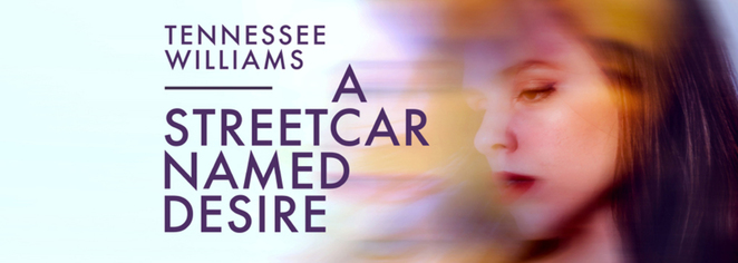 a streetcar named desire, tennessee williams, nuffield southampton theatres, theatre southampton