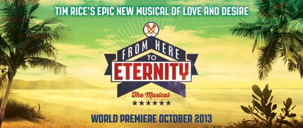 from here to eternity, tim rice, shaftsbury theatre
