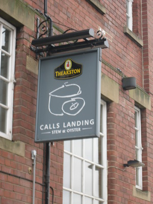 Sign, Calls Landing, Stew & Oyster, Pub, Theakstons, Leeds, The Calls
