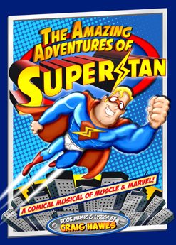 The Amazing Adventures of Superstan