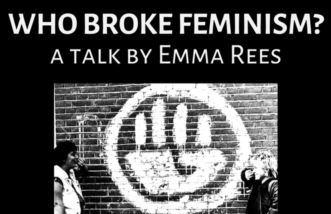 feminism, emma rees, who broke feminism, public lecture