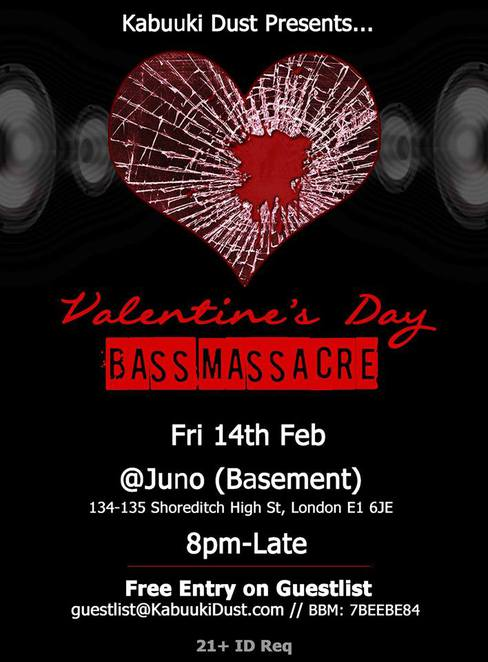 kabuuki dust, valentine's day, bass massacre