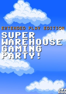 super warehouse gaming party, oval space, joypad