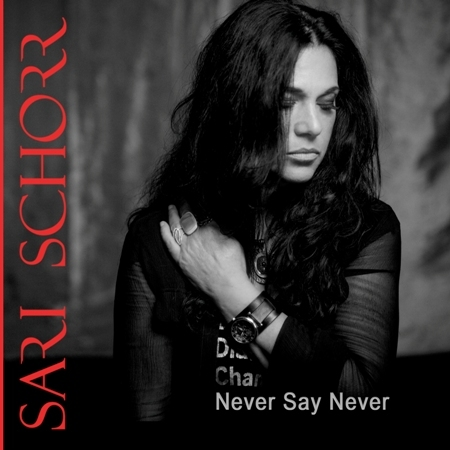 Sari Schorr, Never Say Never, Robin 2 Bilston, Force of Nature, Blues Music