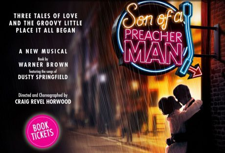 Son of a Preacher Man Musical, Craig Revel Horwood, Dusty Springfield songs, Birmingham, New Alexandra Theatre
