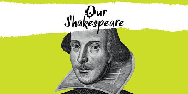 Our Shakespeare, William Shakespeare, Library of Birmingham, 400th anniversary