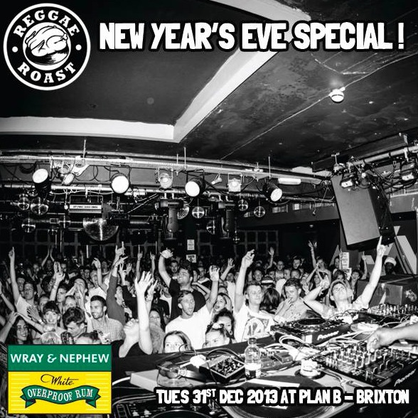reggae roast, nye special, new year's eve party