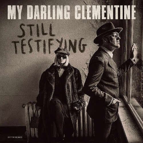 My Darling Clementine, Michael Weston King, Lou Dalgleish, Still Testifying, Birmingham Rep, Americana, Country Music