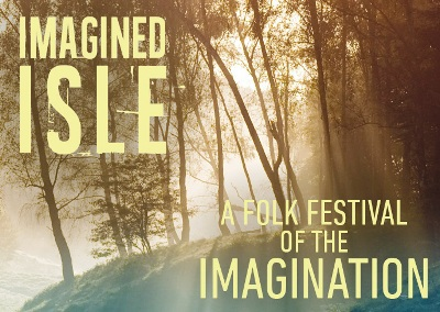 Imagined Isle Folk Festival, The Conservatoire Folk Ensemble, Birmingham Town Hall, Fairport Convention, Jon Boden,