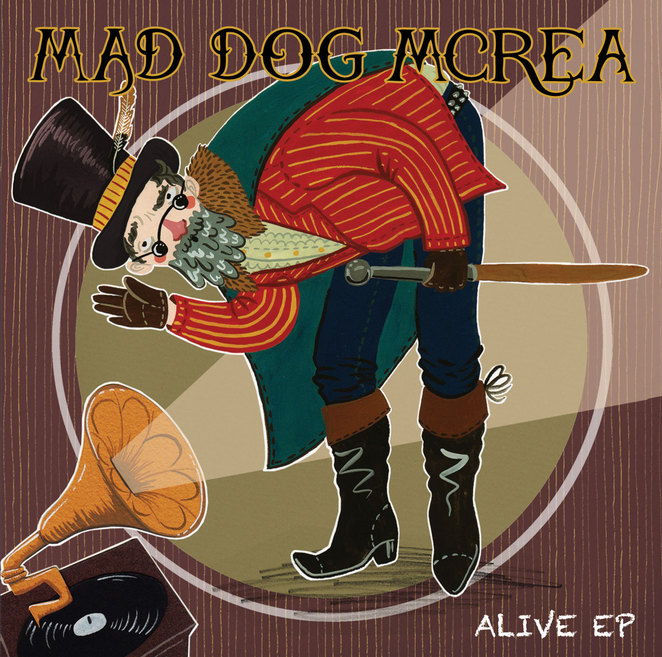 Mad Dog Mcrea Alive EP