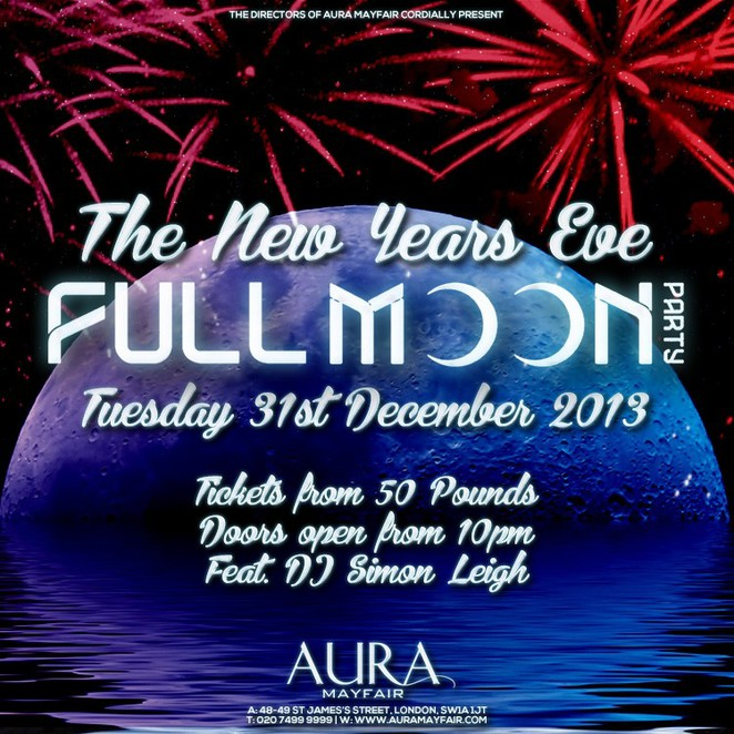 full moon party, aura mayfair, iclublondon, nye, new year's eve
