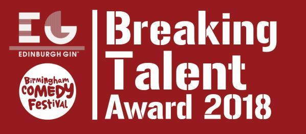 Birmingham Comedy Festival Breaking Talent Award, Glee Club Birmingham, Adam Beardsmore, Phil Carr, Good Kids, Laura Monmoth, Sham Zaman.