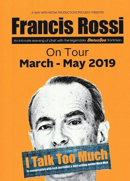 Francis Rossi, Status Quo, Mick Wall, I Talk Too Much, Birmingham Town Hall, Review