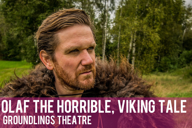 olaf the horrible viking tale, groundlings theatre, picnic childrens theatre, childrens theatre, fun for families, school holidays