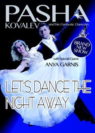 Let's dance the night away, pasha tour, strictly come dancing stars