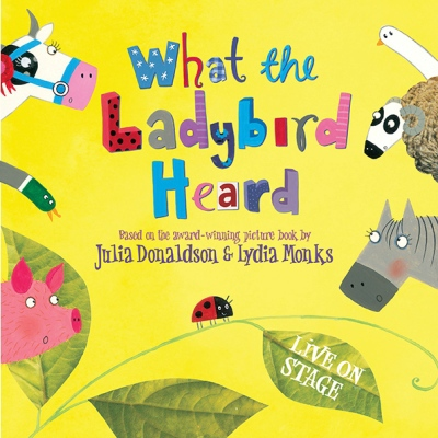What the Ladybird Heard, Birmingham Town Hall, Julia Donaldson, Lydia Monks, The Gruffalo, Childrens' Shows, Christmas Shows