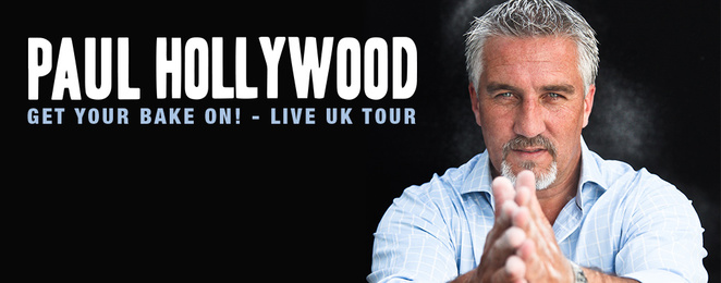 paul hollywood, get your bake on, live tour