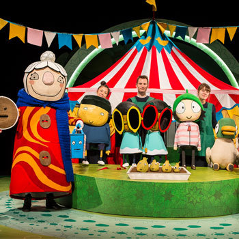 sarah and duck, sarah and ducks bigtop adventure, nuffield southampton theatre, childrens theatre, southampton childrens theatre