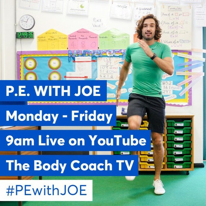 Joe wicks, body coach, pe with Joe, home schooling